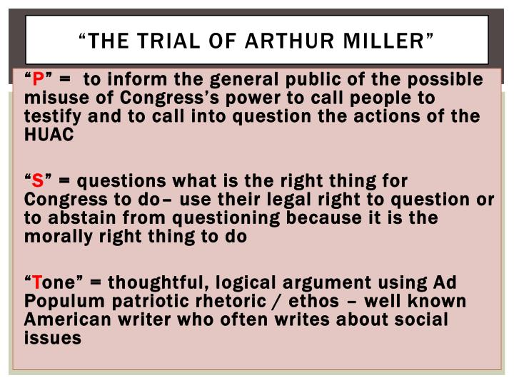 """the Trial of Arthur Miller"""