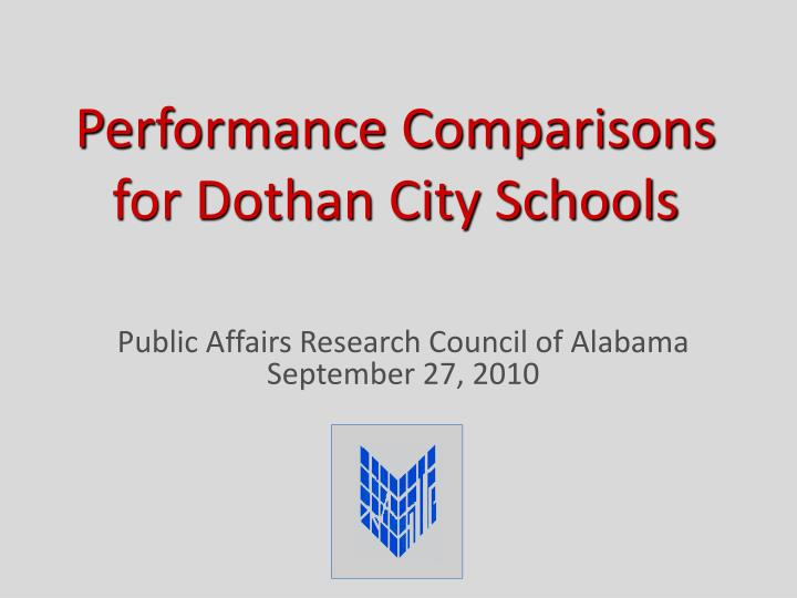 performance comparisons for dothan city schools n.