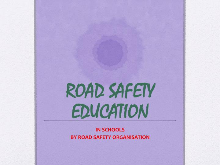 road safety education n.