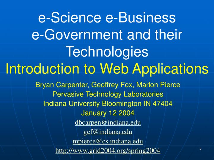 e science e business e government and their technologies introduction to web applications n.
