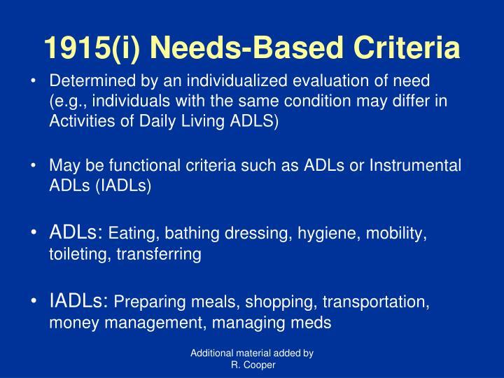 1915(i) Needs-Based Criteria