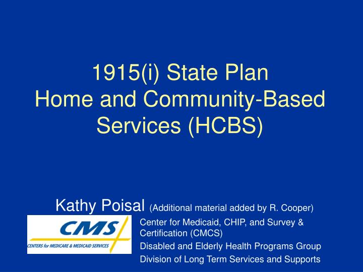 1915 i state plan home and community based services hcbs