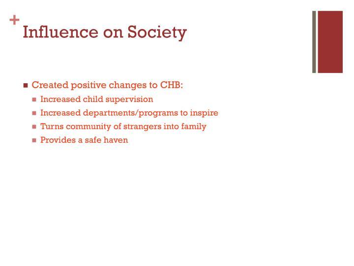 Influence on Society