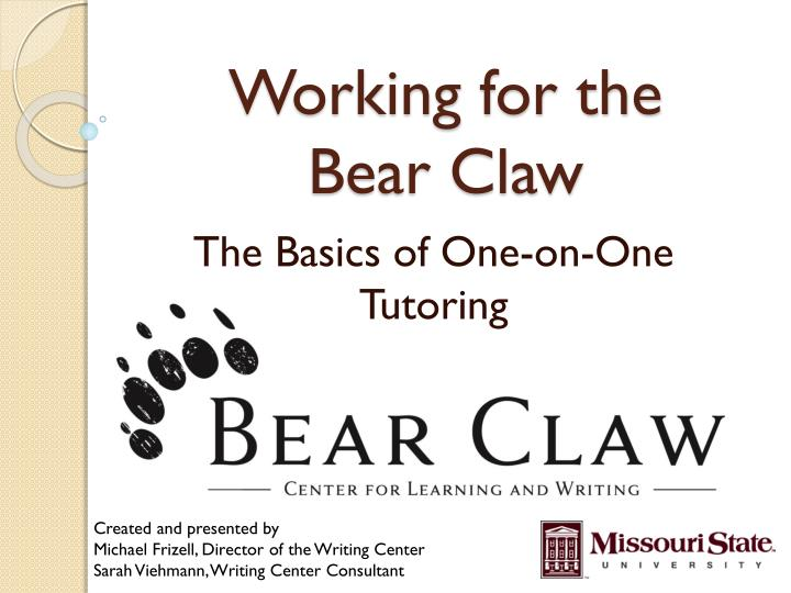 working for the bear claw n.