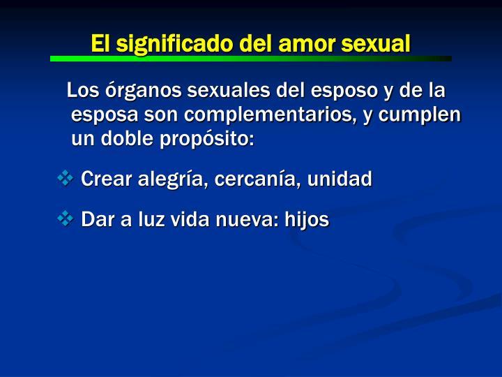 El significado del amor sexual