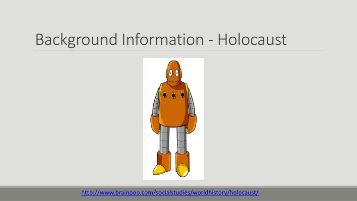Background information holocaust