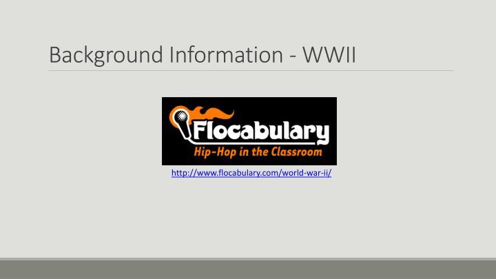 Background information wwii