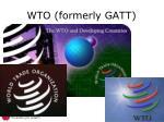 wto formerly gatt