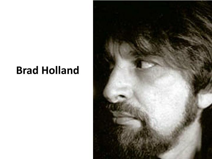 Brad holland