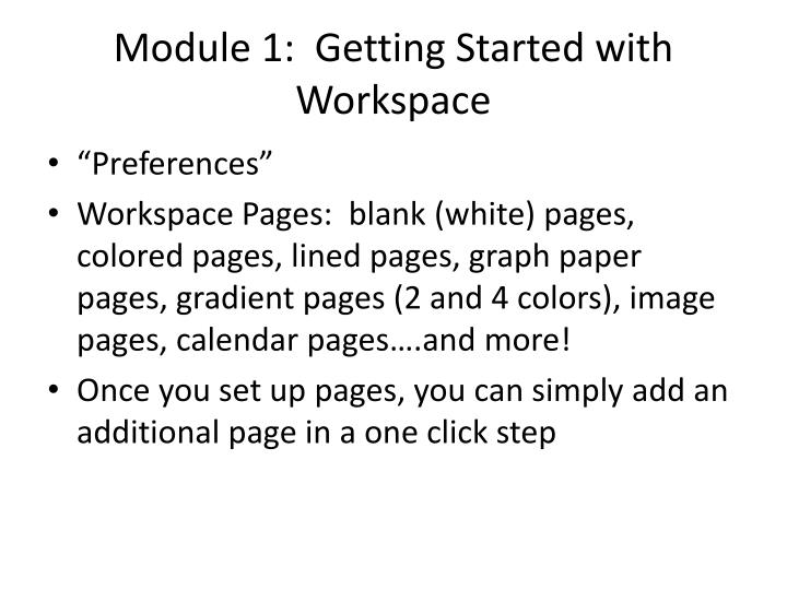 Module 1:  Getting Started with Workspace