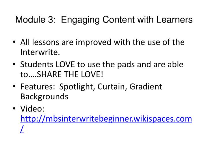 Module 3:  Engaging Content with Learners