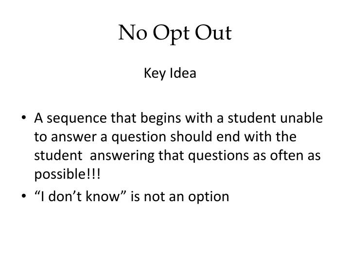 No Opt Out