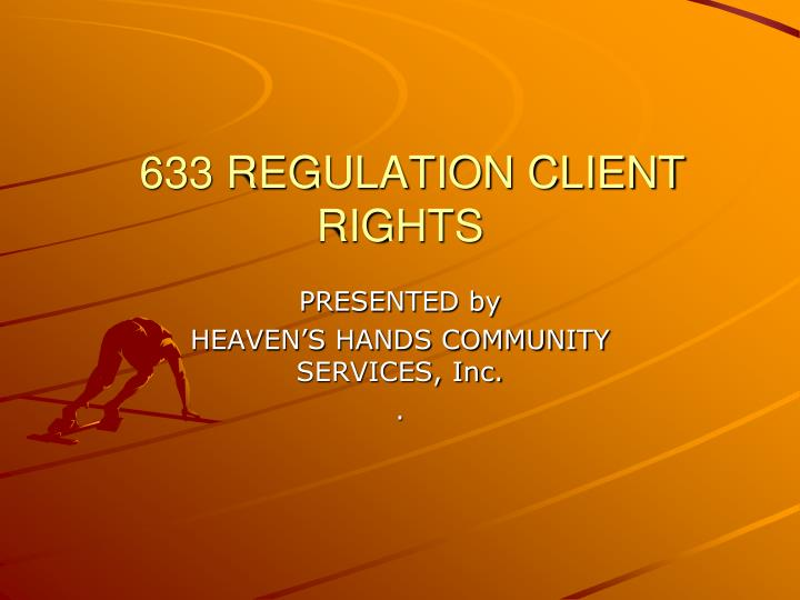 633 regulation client rights n.