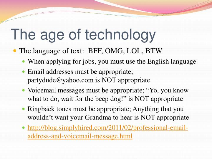 The age of technology