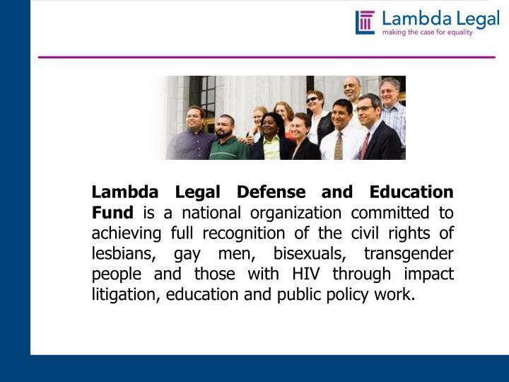 Lambda Legal Defense and Education Fund