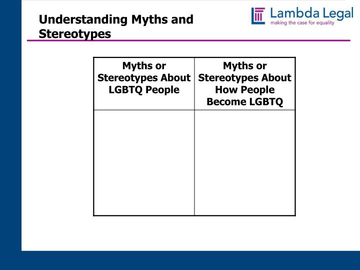 Understanding Myths and Stereotypes