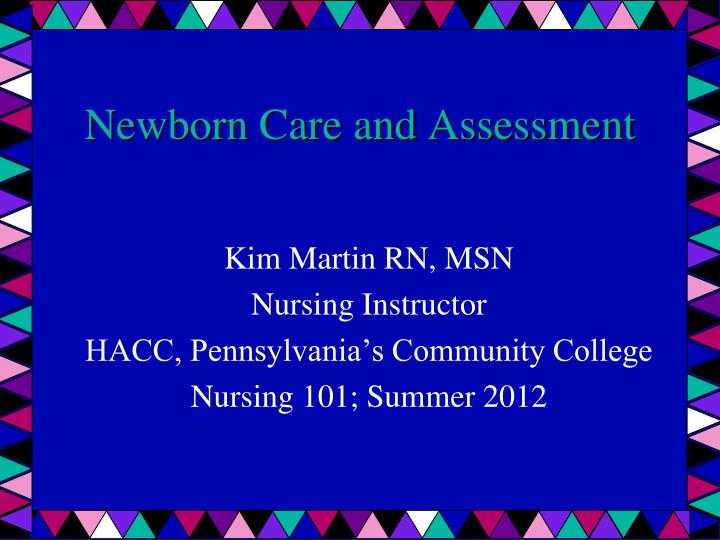 newborn care and assessment n.
