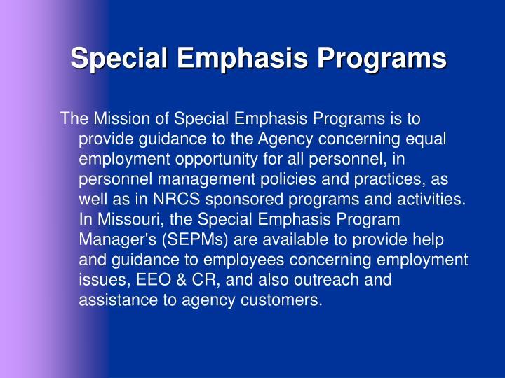 Special Emphasis Programs