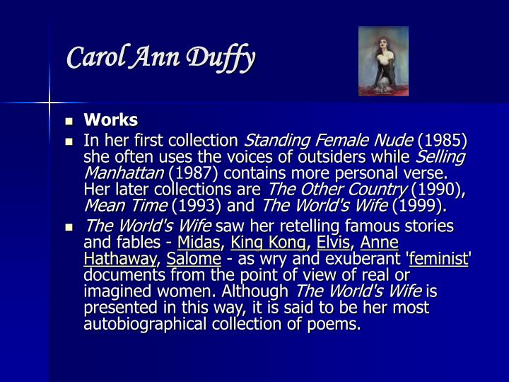 why does carol ann duffy put little Carol ann duffy: crow was not an influence at all the waste land might have been in that it's a poem i've known and loved since i was 16, so it's become part of the poetic dna really--an influence buried in the poem but you're not really aware of it.