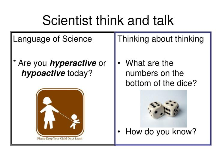 scientist think and talk