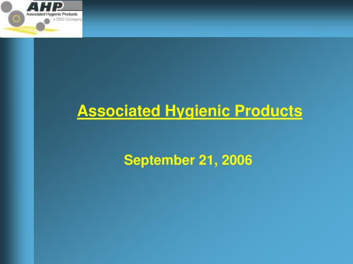associated hygienic products