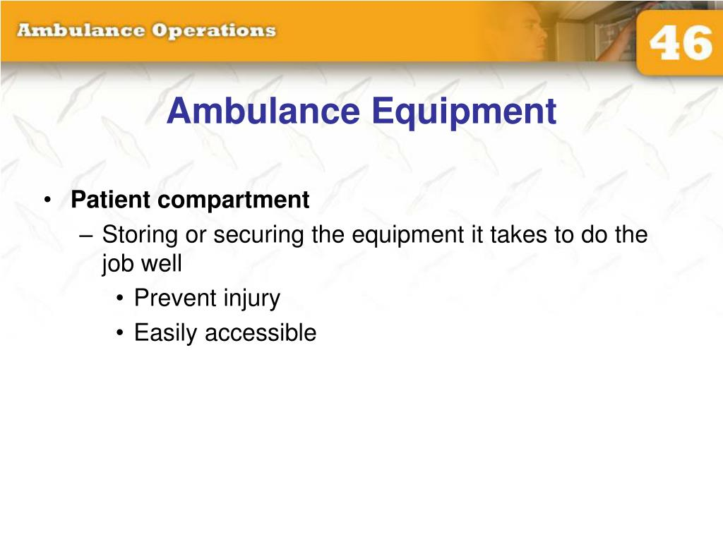 PPT - Chapter 46 Ambulance Operations PowerPoint