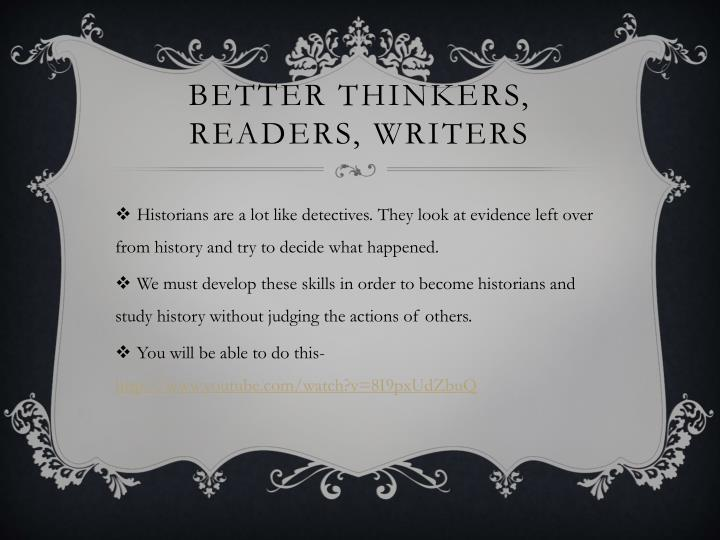 Better thinkers, readers, writers