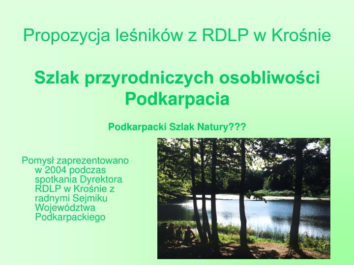 Propozycja leśników z RDLP w Krośnie