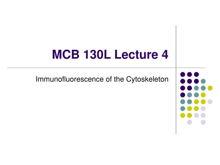 mcb 130l lecture 4 n.