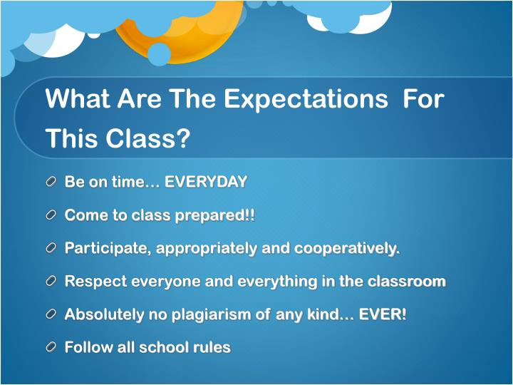 What Are The Expectations  For This Class?