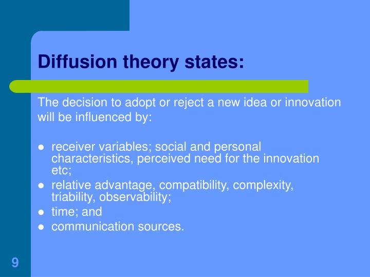 Diffusion theory states: