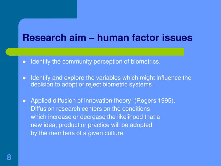 Research aim – human factor issues