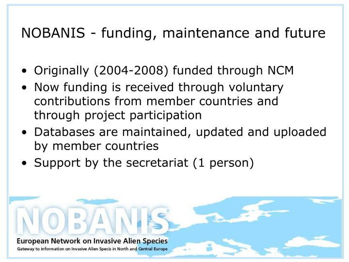 NOBANIS - funding, maintenance and future