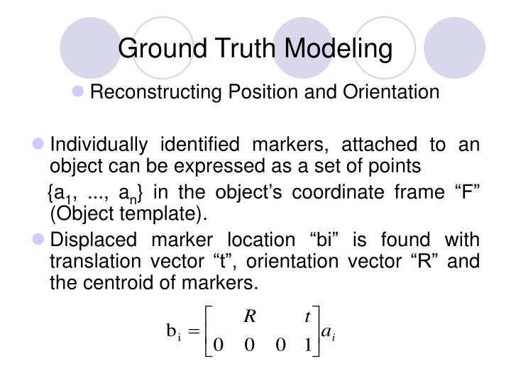 Ground Truth Modeling