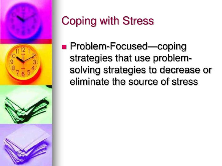 strategies for coping with stress essay Coping strategies for managing stress essays: over 180,000 coping strategies for managing stress essays, coping strategies for managing stress term papers, coping strategies for managing stress research paper, book reports 184 990 essays, term and research papers available for unlimited access.