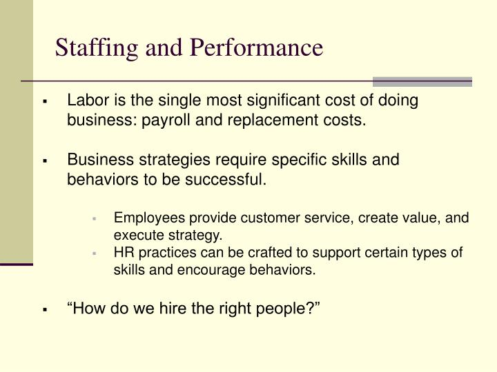 Staffing and Performance