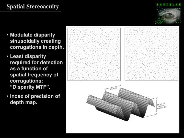 Spatial Stereoacuity