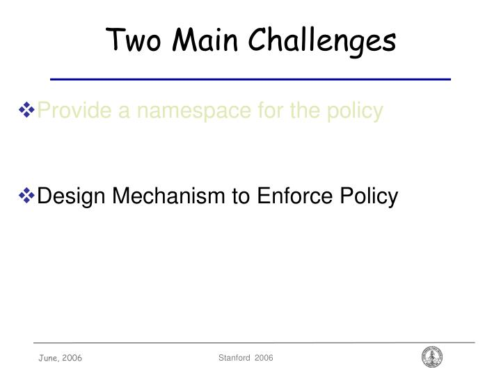 Two Main Challenges