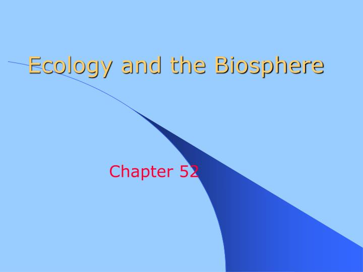 ecology and the biosphere n.