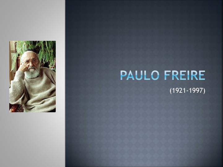 paulo freire paper Paulo freire critical pedagogy and its implications in emancipatory education, adult education, paulo freire (paper) issn 2222-288x.