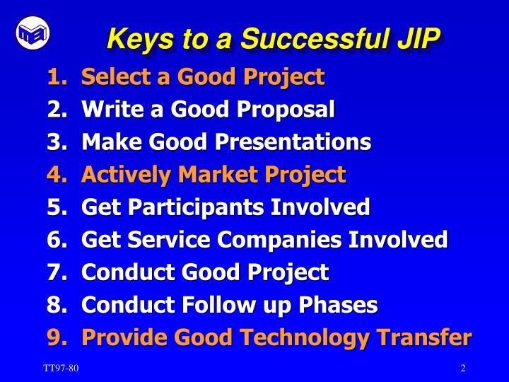 Keys to a successful jip