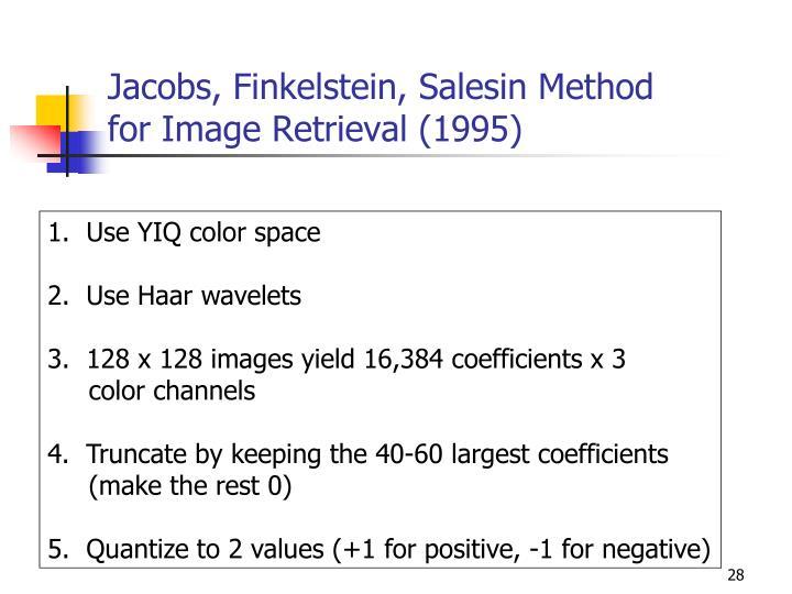 Jacobs, Finkelstein, Salesin Method