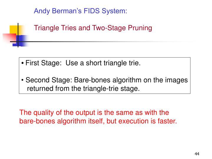 Andy Berman's FIDS System:
