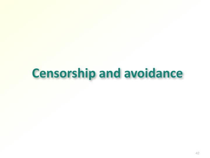 Censorship and avoidance