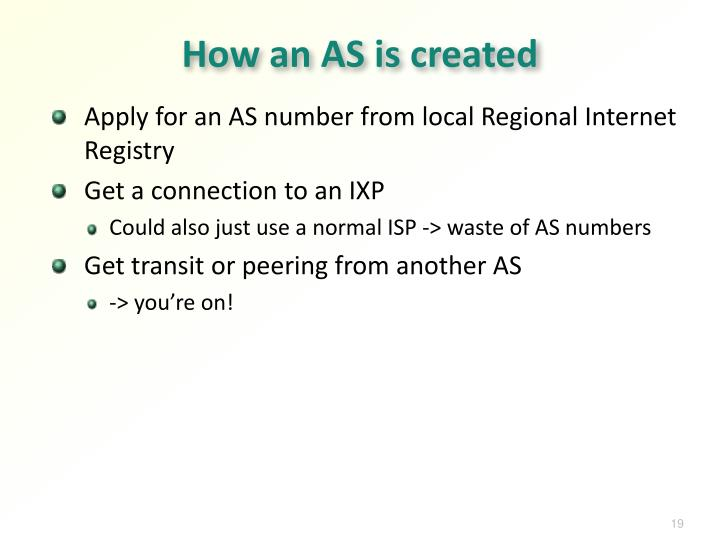 How an AS is created