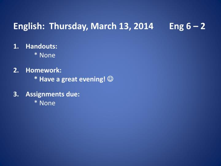 English thurs day march 13 2014 eng 6 2
