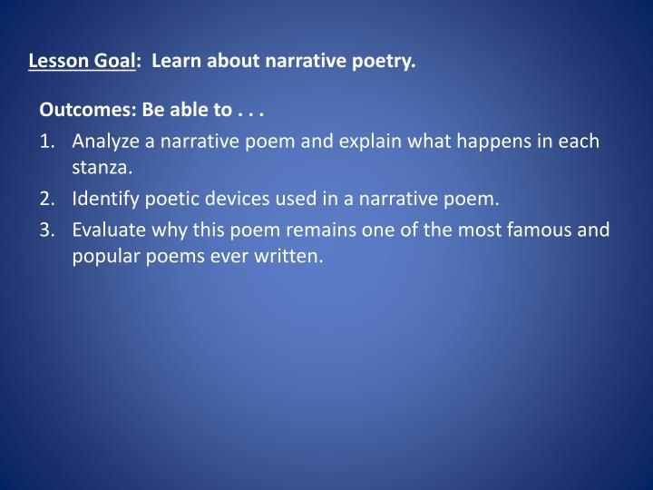 Lesson goal learn about narrative poetry
