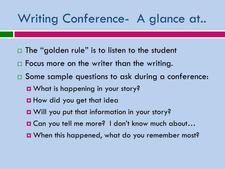 Writing Conference-  A glance at..