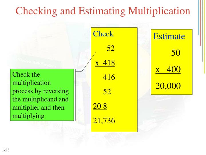 Checking and Estimating Multiplication
