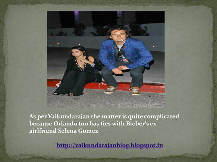 As per Vaikundarajan the matter is quite complicated because Orlando too has ties with